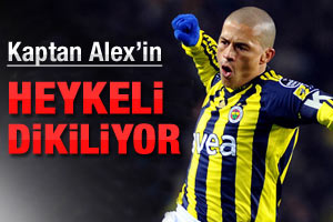 Alex'in heykeli dikiliyor