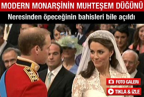 Prens William ile Kate Middleton bugün evlendi